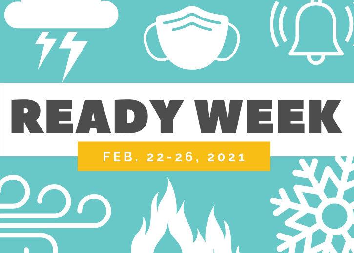 2021 READY WEEK: 2/22-2/26